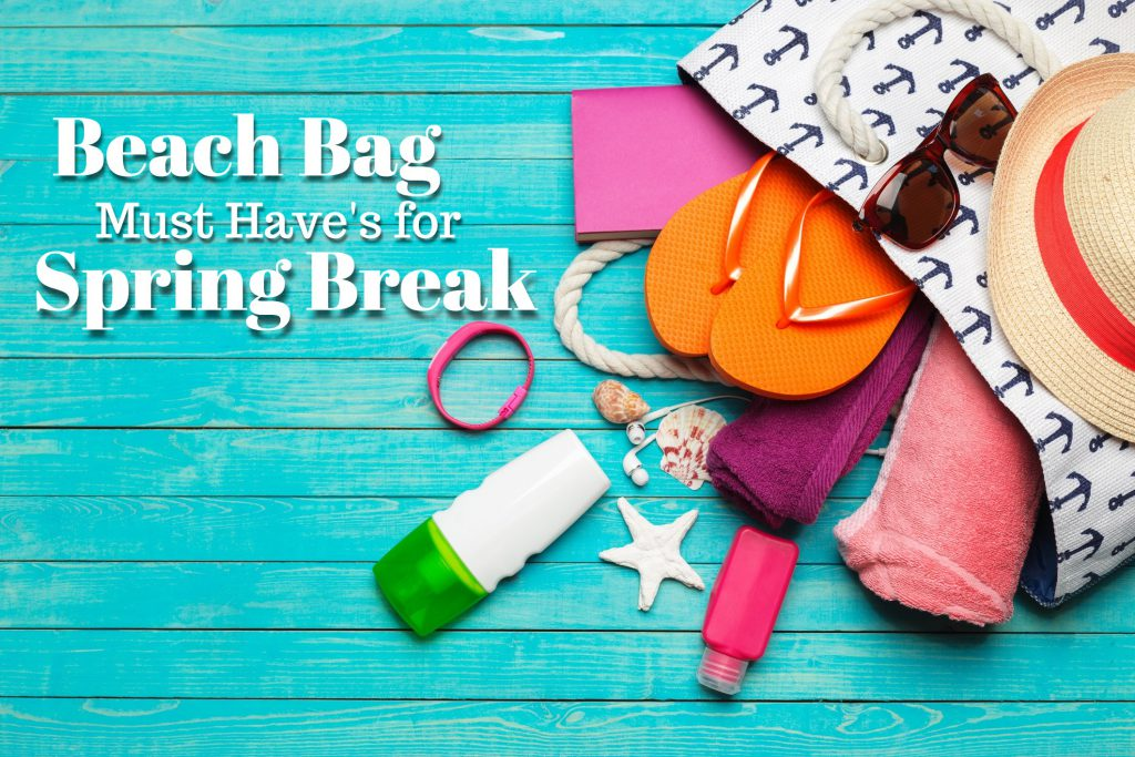 Beach Bag Must Have's for Spring Break